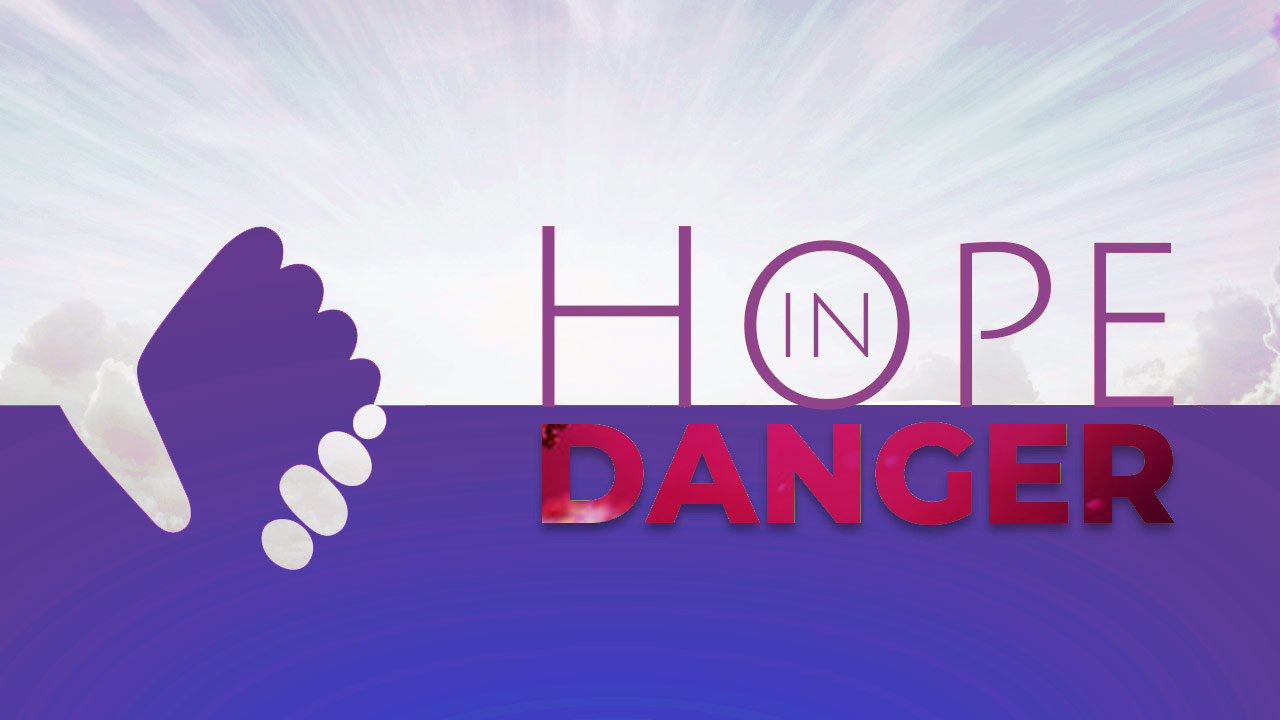 Hope In Danger