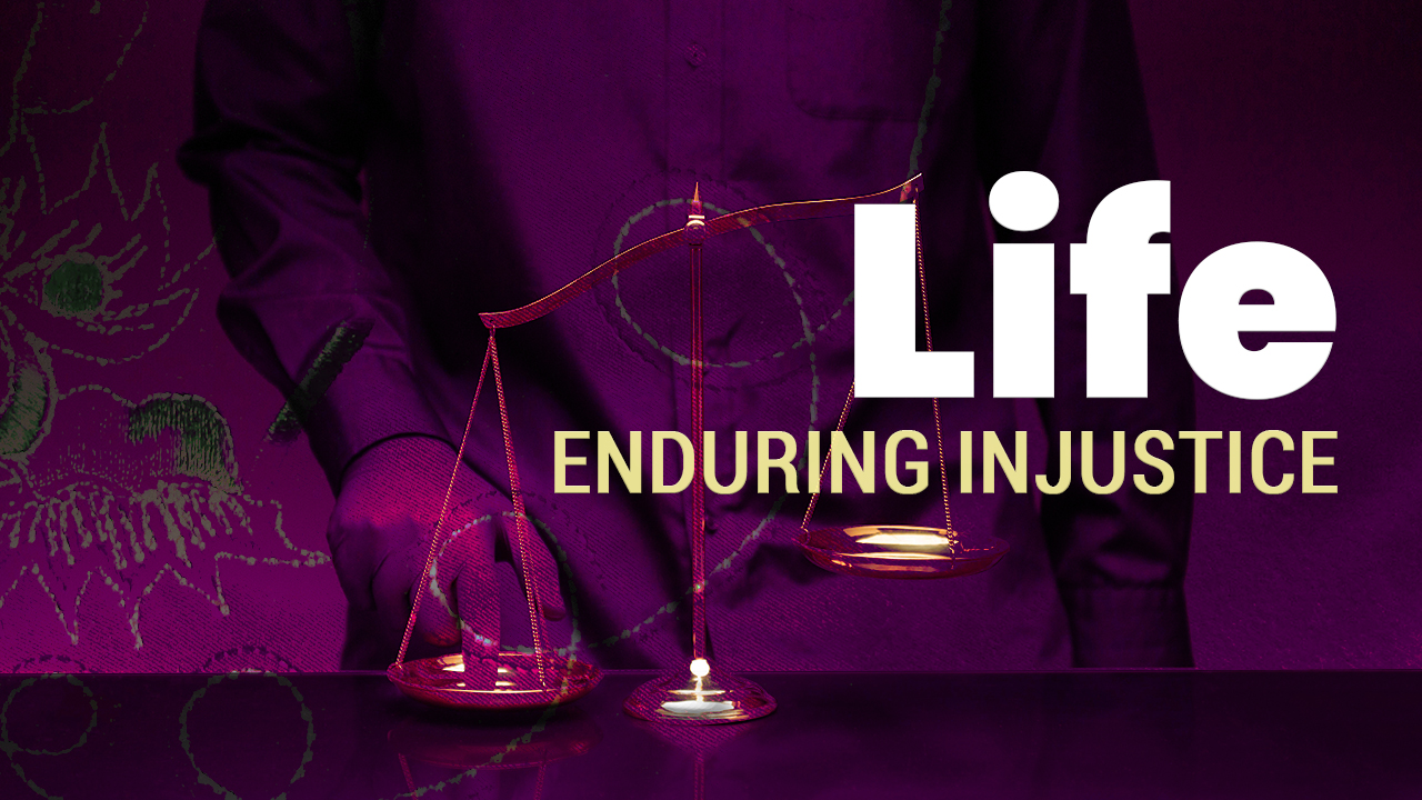 Life | Enduring Injustice