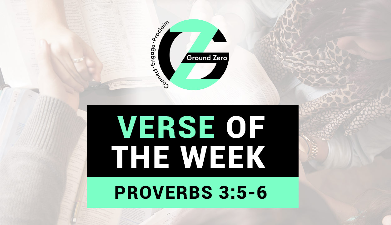 Verse of The Week | Proverbs 3:5-6