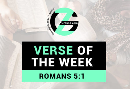 Verse of The Week | Romans 5:1