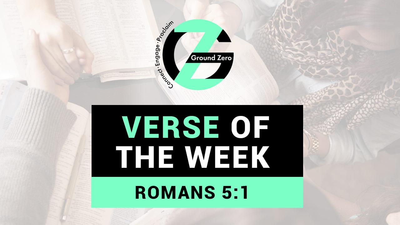 Verse of The Week | Romans 5:1