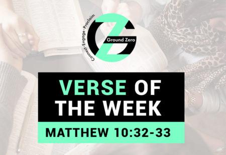 Verse of The Week | Matthew 10:32-33