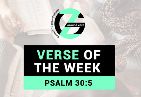 Verse of The Week | Psalm 30:5