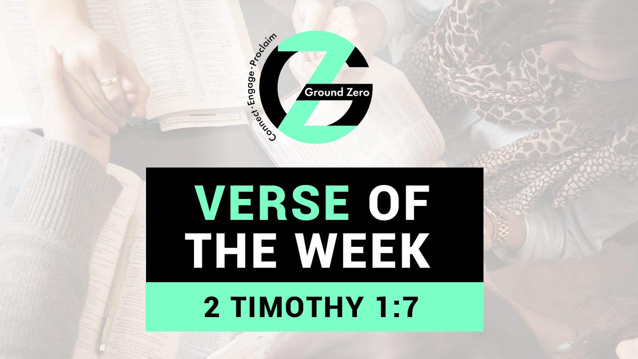 Verse of The Week | 2 Timothy 1:7