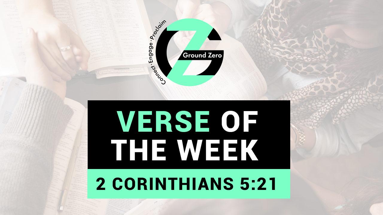 Verse of The Week | 2 Corinthians 5:21