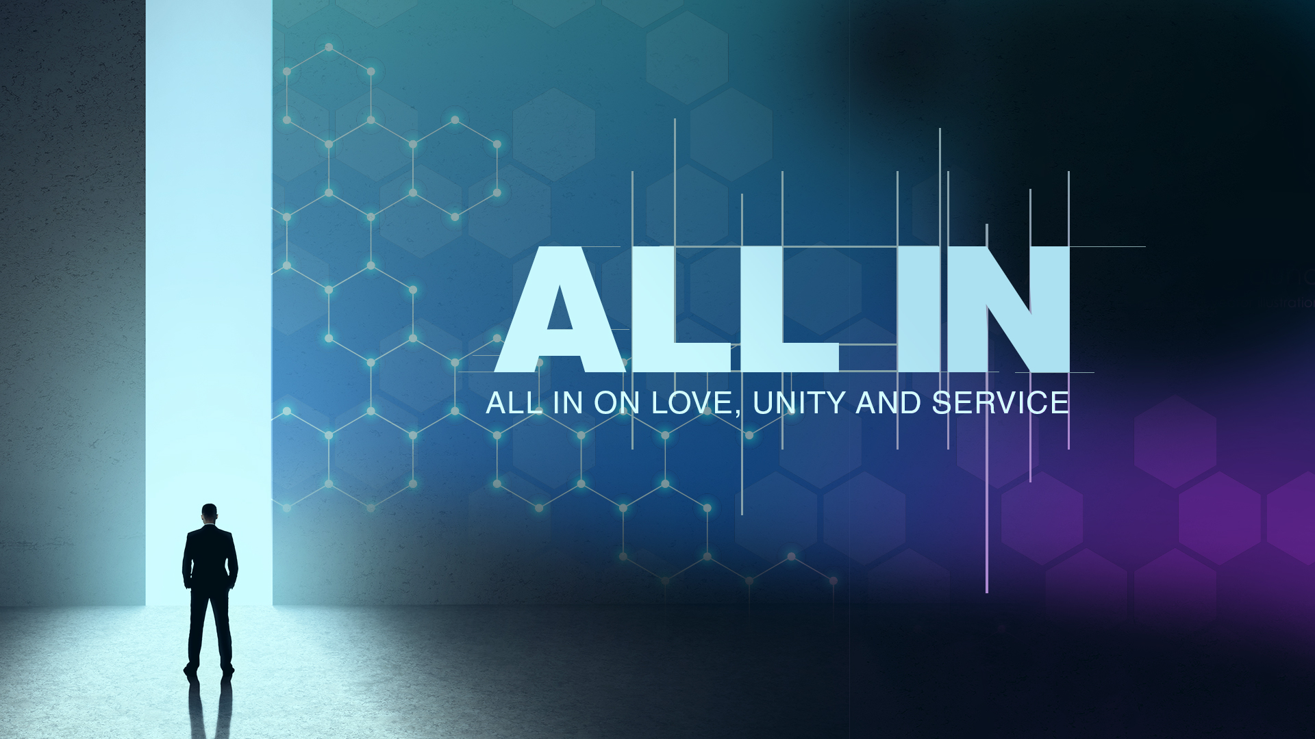 All In on Love, Unity, and Service